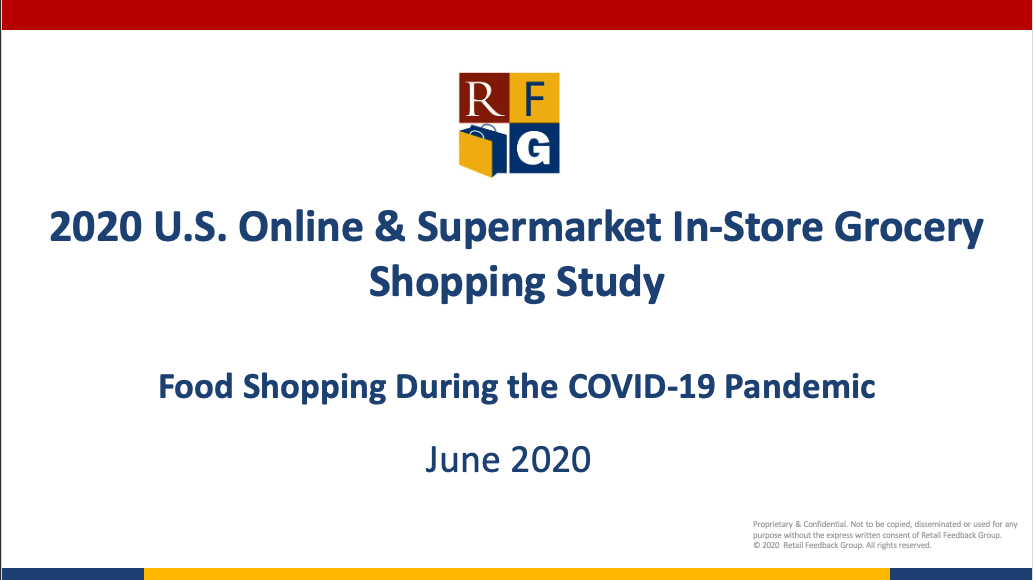 Spring 2020 Online and In-Store Grocery Shopper Report